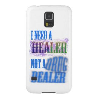 I need a healer not a drug dealer galaxy s5 cases