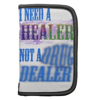 I need a healer not a drug dealer folio planners