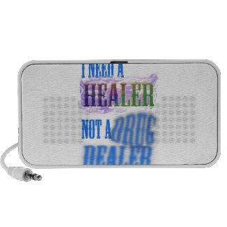 I need a healer not a drug dealer iPhone speakers