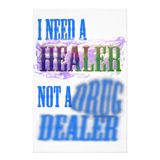 I need a healer not a drug dealer customised stationery