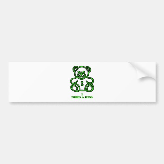 I Need A Hug Bear Green The MUSEUM Zazzle Gifts Bumper Sticker
