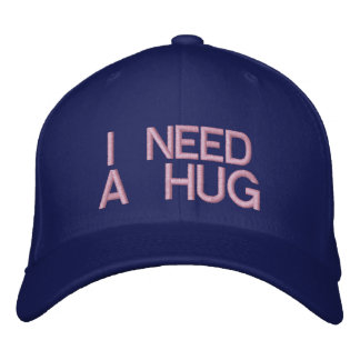 I NEED A HUG - CAP EMBROIDERED HAT