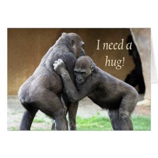 I need a hug card