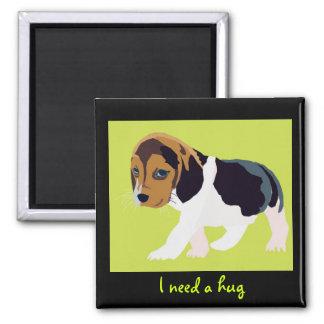 I Need a Hug Dog Magnet