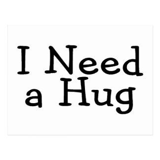 I Need A Hug Postcard