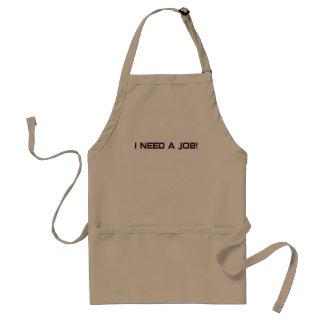 I need a job! adult apron