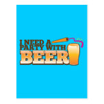 I NEED A PARTY WITH BEER POSTCARD