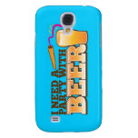 I NEED A PARTY WITH BEER SAMSUNG GALAXY S4 COVER