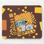 I Need a Refill : Pilz-E Mousepad