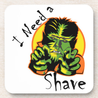 I Need A Shave Drink Coaster