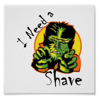 I Need A Shave Werewolf Poster
