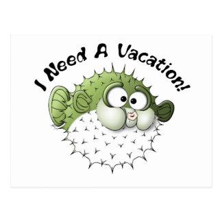 I Need A Vacation! Postcard