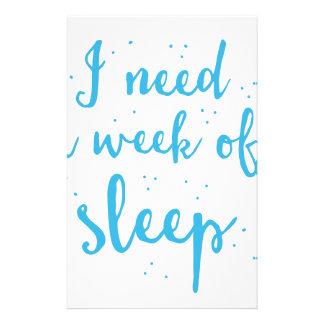 i need a week of sleep stationery