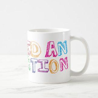 I need an education coffee mug