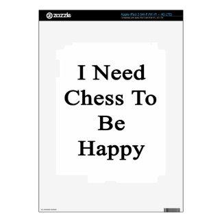 I Need Chess To Be Happy iPad 3 Skins