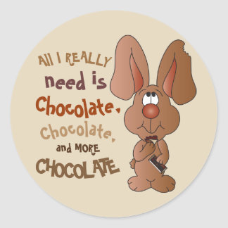 I need Chocolate - Easter Classic Round Sticker
