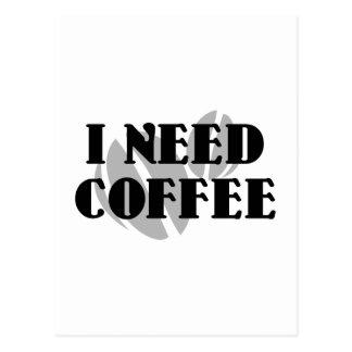 I Need Coffee Postcard