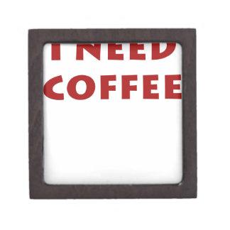 I need coffee! premium gift box