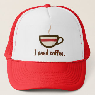 I need coffee. trucker hat