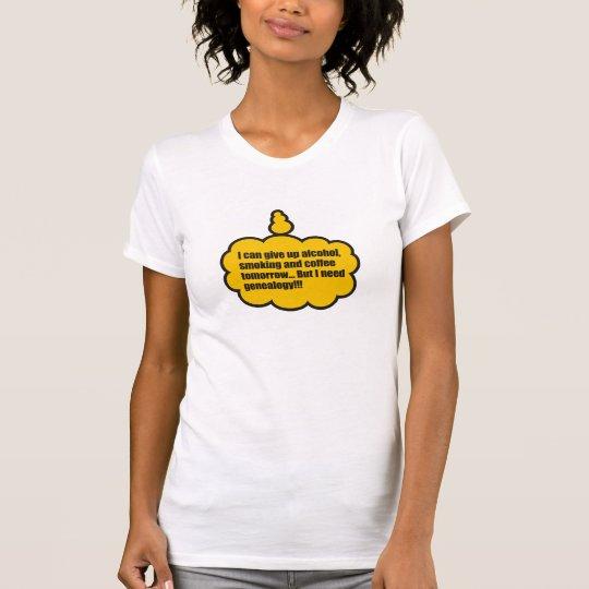 I Need Genealogy T-Shirt