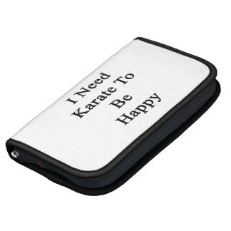 I Need Karate To Be Happy Planner