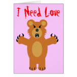 I Need Love Greeting Card