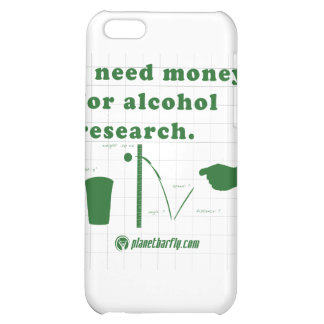 I need money for alcohol research. iPhone 5C covers