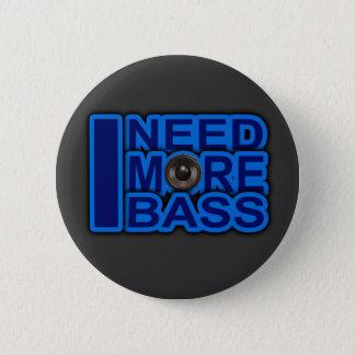 I NEED MORE BASS blue Dubstep-dnb-Club-Djay Button