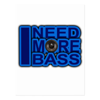 I NEED MORE BASS blue Dubstep-dnb-Club-Djay Postcard