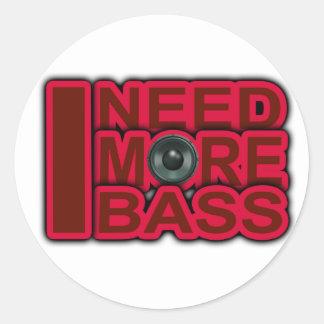 I NEED MORE BASS-Dubstep-DnB-DJ-Hip Hop-Club Stickers