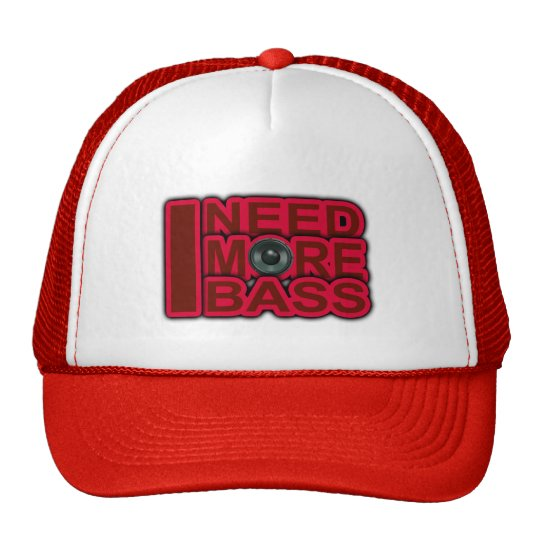 I NEED MORE BASS-Dubstep-DnB-DJ-Hip Hop-Club Trucker Hat