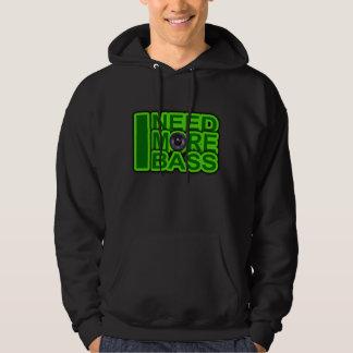 I NEED MORE BASS green -Dubstep-DnB-Hip Hop-Crunk Hoodie
