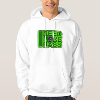 I NEED MORE BASS green -Dubstep-DnB-Hip Hop-Crunk Sweatshirt