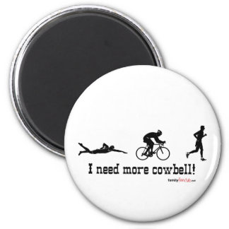 I need more cowbell t-shirt magnet