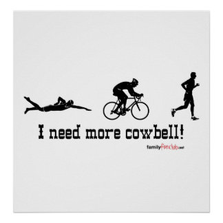 I need more cowbell t-shirt poster