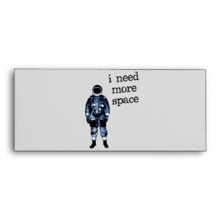 I Need More Space Astronaut Envelope