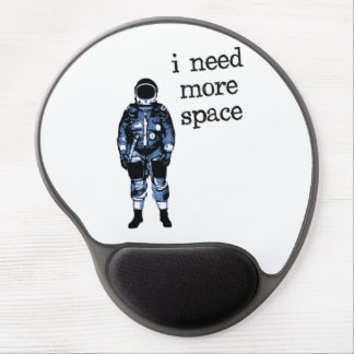 I Need More Space Astronaut Gel Mouse Mats