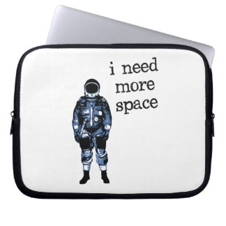 I Need More Space Astronaut Laptop Computer Sleeve