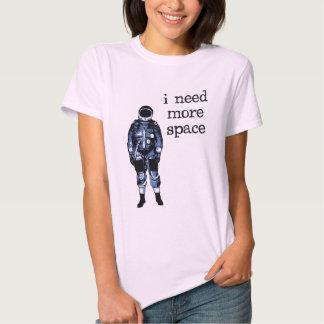 I Need More Space Astronaut Tee Shirt