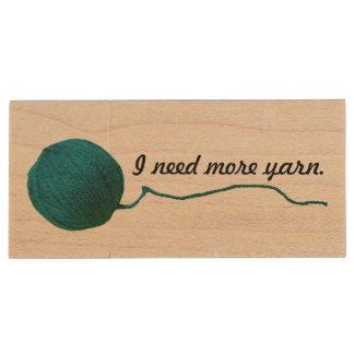 I Need More Yarn Knit Crochet Crafts Wood USB Flash Drive