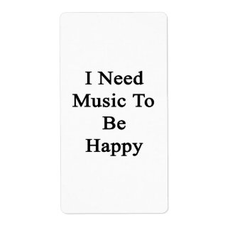 I Need Music To Be Happy Personalized Shipping Labels