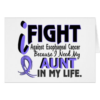 I Need My Aunt Esophageal Cancer Card