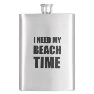 I Need My Beach Time Flask