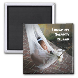 I need my Beauty Sleep 2 Inch Square Magnet