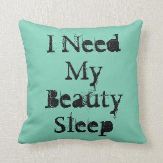 """I Need My Beauty Sleep""on a green throw pillow. Throw Pillow"
