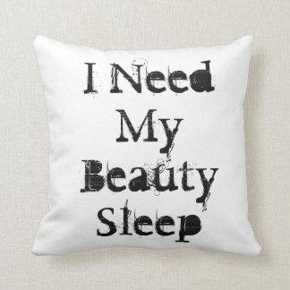 """I Need My Beauty Sleep""on a white throw pillow. Throw Pillow"
