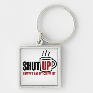 I need my Coffee Silver-Colored Square Keychain