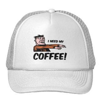 i need my coffee trucker hat