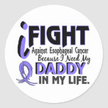 I Need My Daddy Esophageal Cancer Round Stickers