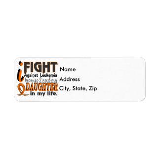 I Need My Daughter Leukemia Label